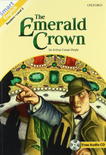 9780194043502: Smart english readers. Sherkock Holmes: The Emerald Crown. Con CD Audio
