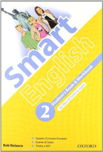 9780194043557: Smart english. Student's book-Workbook-Culture book. Con espansione online. Con CD Audio. Per la Scuola media: 2