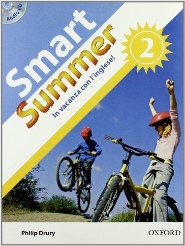 9780194043694: Smart summer. Per la Scuola media: 2