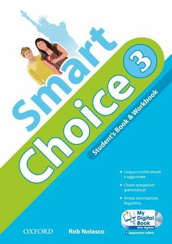 9780194044097: Smart choice. Student's book-Workbook-My digital book. Per la Scuola media. Con CD-ROM. Con espansione online: 3