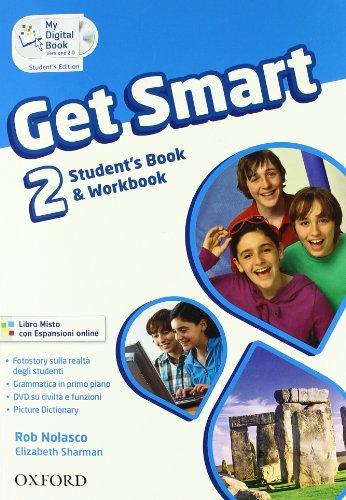9780194044134: Get smart. Student's book-Workbook. Con espansione online. Per la Scuola media: 2