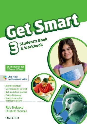 9780194044141: Get smart. Student's book-Workbook. Per la Scuola media. Con espansione online: 3
