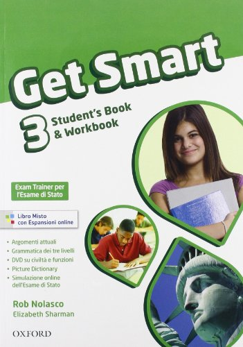 9780194044158: Get smart. Student's book-Workbook. Con CD Audio. Per la Scuola media: 3