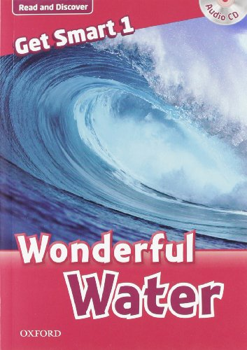 9780194044394: Get smart readers. Wonderful water. Livello 1. Con CD Audio