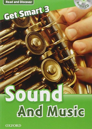 9780194044455: Get smart readers. Sound and music. Livello 3. Con CD Audio
