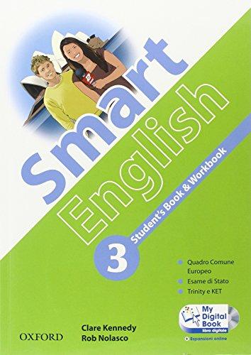 9780194044684: Smart English. Student's book-Workbook-My digital book. Con espansione online. Per la Scuola media. Con CD-ROM: 3