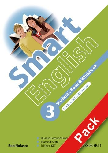 9780194044691: Smart English. Student's book-Workbook-Culture book-My digital book. Con espansione online. Per la Scuola media. Con CD-ROM: 3
