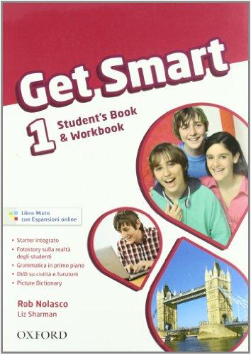 9780194044776: Get smart. Student's book-Workbook. Per la Scuola media. Con CD Audio. Con espansione online: 1