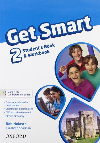 9780194044783: Get smart. Student's book-Workbook. Con espansione online. Con CD Audio. Per la Scuola media: 2