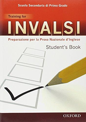 9780194045186: INVALSI. Training for. Student's book. Per la 3ª classe della Scuola media