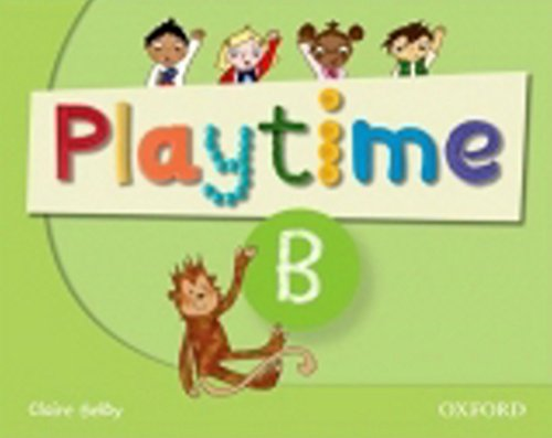 9780194046558: Playtime: B: Class Book: Stories, DVD and play- start to learn real-life English the Playtime way!