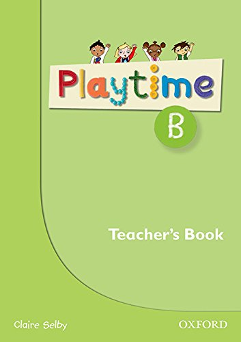 9780194046619: Playtime: B: Teacher's Book: Stories, DVD and play- start to learn real-life English the Playtime way!