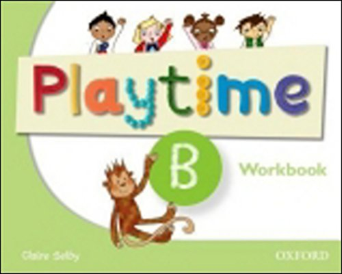 9780194046701: Playtime: B: Workbook: Stories, DVD and play- start to learn real-life English the Playtime way!