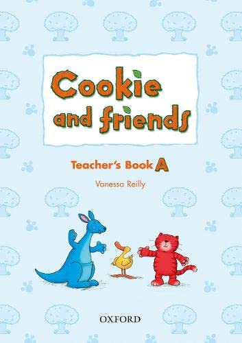 9780194070072: Cookie and Friends: A: Teacher's Book