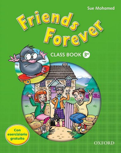 9780194102155: Friends Forever 3A - 2009: Class Book