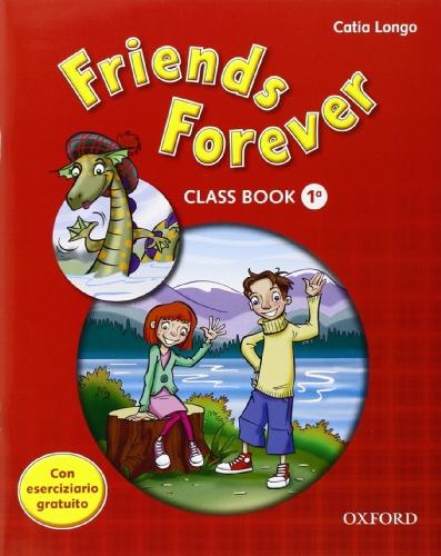 9780194102353: Friends forever. Class book-Workbook. Con espansione online. Per la Scuola elementare: 1