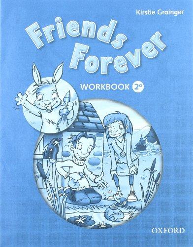 9780194102360: Friends forever. Class book-Workbook. Con espansione online. Per la Scuola elementare: 2