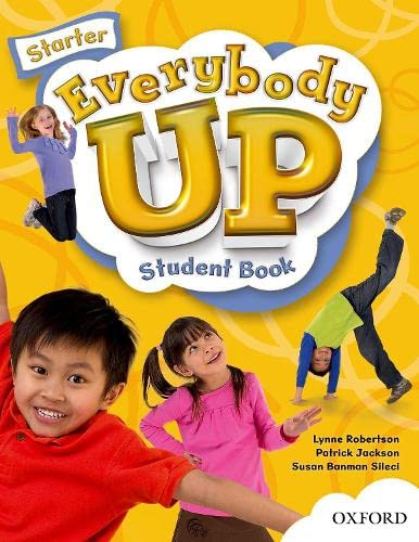 9780194103008: Everybody Up Starter Student Book: Language Level: Beginning to High Intermediate. Interest Level: Grades K-6. Approx. Reading Level: K-4
