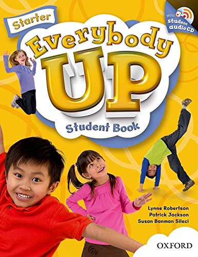 9780194103015: Everybody Up Starter Student Book with Audio CD: Language Level: Beginning to High Intermediate. Interest Level: Grades K-6. Approx. Reading Level: K-4