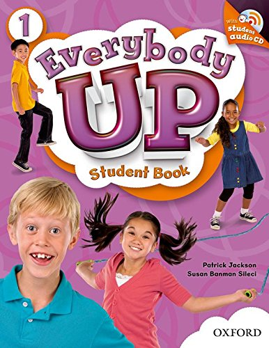 9780194103190: Everybody Up 1 Student Book with Audio CD: Language Level: Beginning to High Intermediate. Interest Level: Grades K-6. Approx. Reading Level: K-4