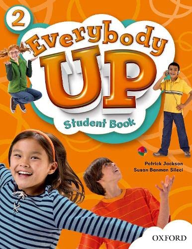 9780194103367: Everybody Up 2 Student Book: Language Level: Beginning to High Intermediate. Interest Level: Grades K-6. Approx. Reading Level: K-4