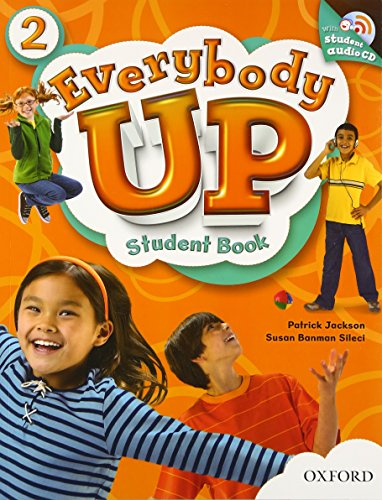 9780194103374: Everybody Up 2 Student Book with Audio CD: Language Level: Beginning to High Intermediate. Interest Level: Grades K-6. Approx. Reading Level: K-4
