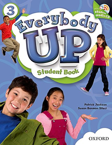 9780194103558: Everybody Up 3 Student Book with Audio CD: Language Level: Beginning to High Intermediate. Interest Level: Grades K-6. Approx. Reading Level: K-4