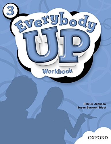 9780194103589: Everybody Up 3 Workbook: Language Level: Beginning to High Intermediate. Interest Level: Grades K-6. Approx. Reading Level: K-4