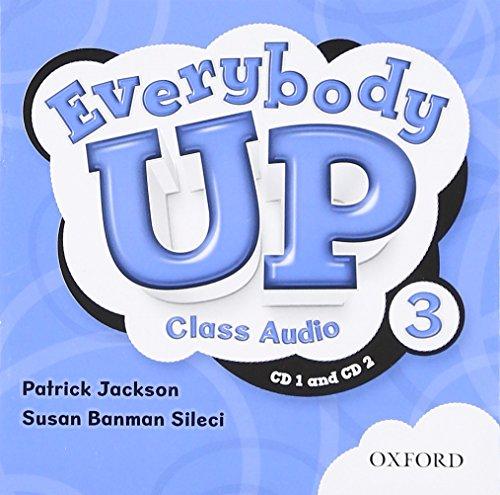 9780194103671: Everybody Up 3 Class Audio CDs: Language Level: Beginning to High Intermediate. Interest Level: Grades K-6. Approx. Reading Level: K-4