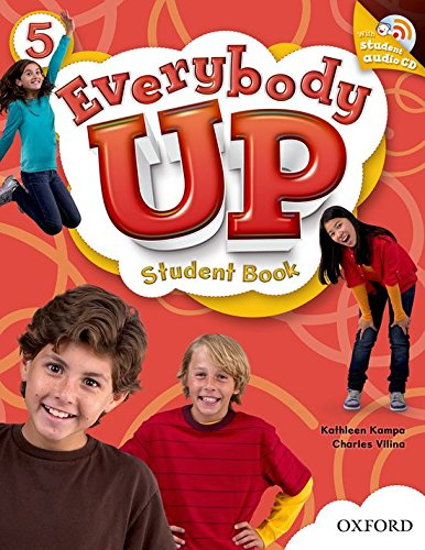 9780194103916: Everybody Up 5 Student Book with CD: Language Level: Beginning to High Intermediate. Interest Level: Grades K-6. Approx. Reading Level: K-4
