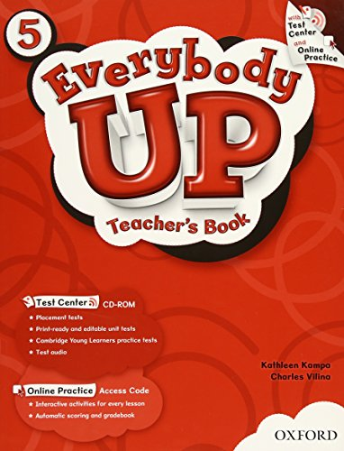 9780194103985: Everybody Up 5 Teacher's Book with Test Center CD-ROM: Language Level: Beginning to High Intermediate. Interest Level: Grades K-6. Approx. Reading Level: K-4