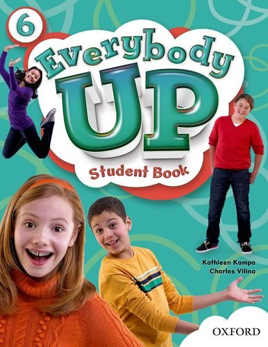 9780194104081: Everybody Up 6 Student Book: Language Level: Beginning to High Intermediate. Interest Level: Grades K-6. Approx. Reading Level: K-4