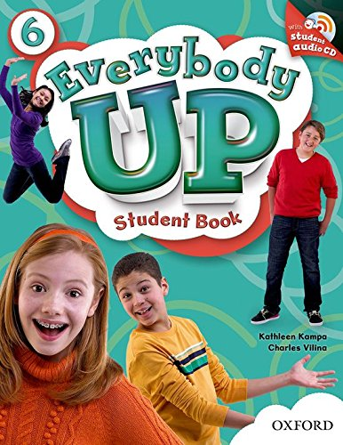 9780194104098: Everybody Up 6 Student Book with CD: Language Level: Beginning to High Intermediate. Interest Level: Grades K-6. Approx. Reading Level: K-4