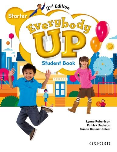 9780194105880: Everybody Up: Starter Level: Student Book: Linking your classroom to the wider world
