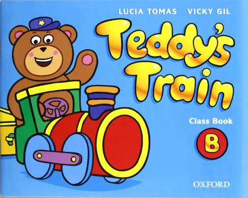 9780194112567: Teddy's Train B Class Book