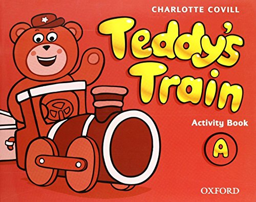 9780194112574: Teddy's Train A: Activity Book