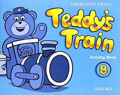 9780194112581: Teddy's Train B: Activity Book