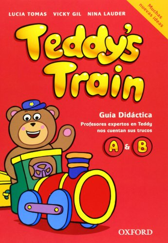 9780194112598: Teddy's Train A&B: Guia Didactica 2007