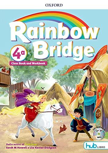9780194112918: Rainbow bridge. Workbook e Cb. Con Hub kids. Per la Scuola elementare. Con ebook. Con espansione online [Lingua inglese]: 4