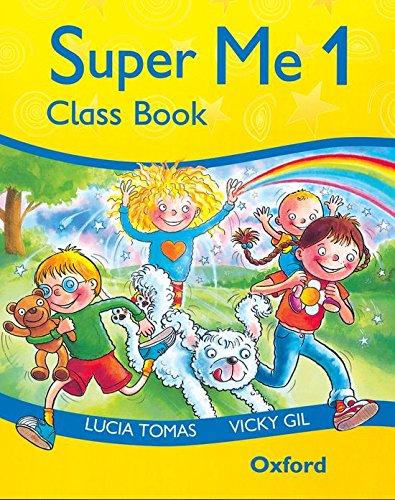 9780194118071: Super Me 1: Class Book: Class Book Level 1 - 9780194118071