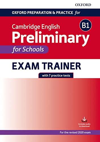 9780194119016: Oxford preparation & practice for Cambridge B1 english preliminary for school. Per le Scuole superiori. Con espansione online: Preparing students for ... English B1 Preliminary for Schools exam.