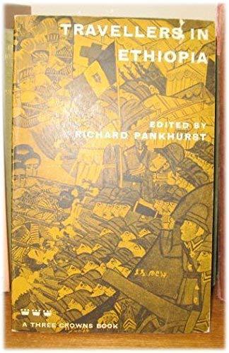 Travellers in Ethiopia: R (Ed) Pankhurst