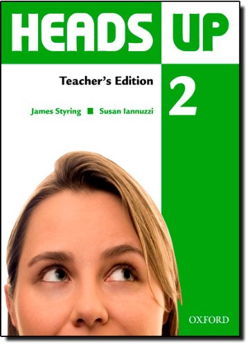 9780194123099: Heads Up: 2: Teacher's Edition of the Student Book