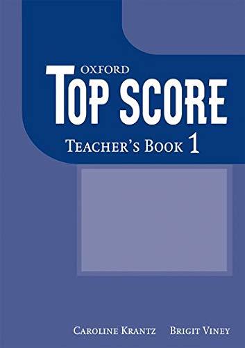 9780194129022: Top Score 1: Teacher's Book