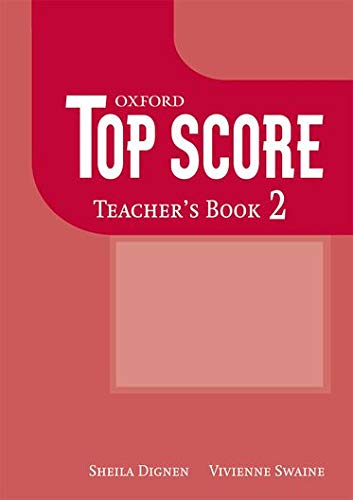 9780194129060: Top Score 2: Teacher's Book