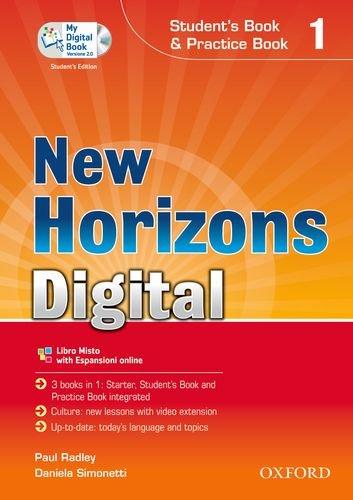 9780194133968: New horizons digital. Student's book-Workbook-Mydigitalbook 2.0. Con espansione online. Per le Scuole superiori. Con CD-ROM: 1