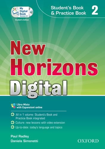 9780194133975: New horizons digital. Student's book-Workbook-Mydigitalbook 2.0. Per le Scuole superiori. Con CD-ROM. Con espansione online
