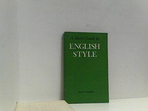 A Short Guide to English Style. Repr.: Warner, Alan: