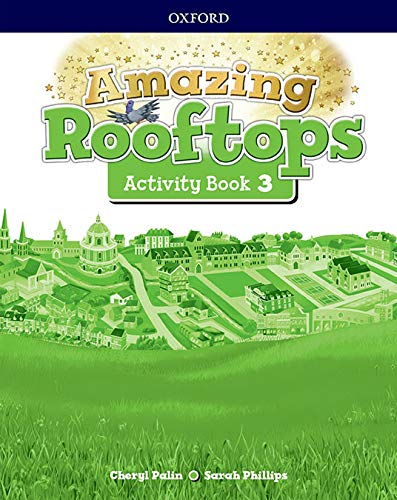 9780194167635: Amazing Rooftops 3. Activity Book Pack