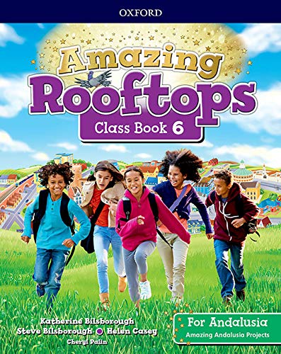 9780194168410: Amazing Rooftops for Andalusia 6. Class Book
